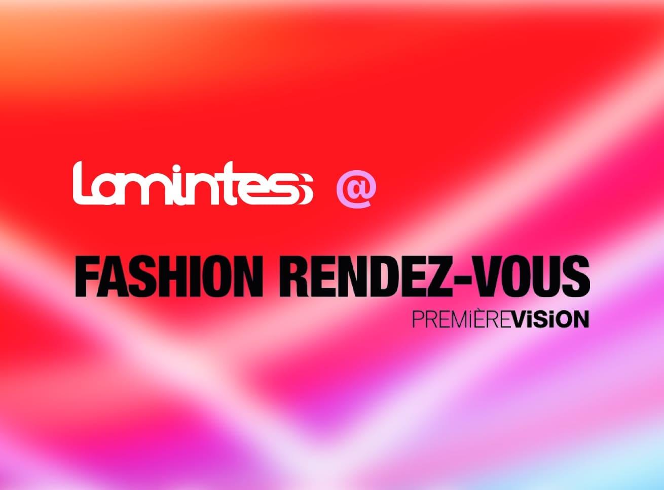 Fashion Rendez-Vous - Première Vision_Lamintess